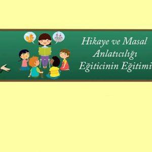 Gaziantep Eğitim Sertifika Hikaye ve Masal Anlatıcılığı Eğitici Eğitimi